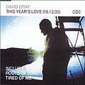 David Gray - This Years Love (disc 2) album