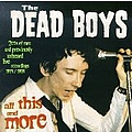 Dead Boys - All This And More (disc 1) album