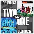 Delirious? - 2 For 1 - Glo/Mezzamophis альбом