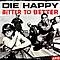 Die Happy - Bitter to Better альбом