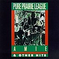 Pure Prairie League - Amie & Other Hits альбом