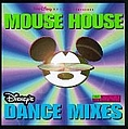 Disney - Mouse House: Disney's Dance Mixes album