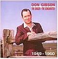 Don Gibson - The Singer, The Songwriter, 1949-1960 album