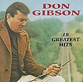 Don Gibson - 18 Greatest Hits album