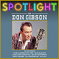 Don Gibson - Spotlight On Don Gibson album