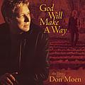 Don Moen - God Will Make A Way: The Best Of Don Moen album