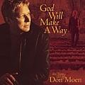 Don Moen - God Will Make a Way album