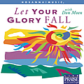 Don Moen - Let Your Glory Fall album