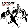 Donots - Got the Noise album
