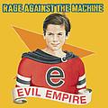 Rage Against The Machine - Evil Empire album