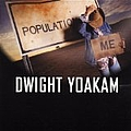 Dwight Yoakam - Population Me album