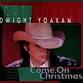 Dwight Yoakam - Come on Christmas album