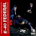 E-40 - Federal (Original Master Peace) album