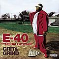E-40 - The Ballatician - Grit & Grind album