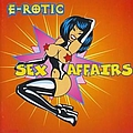 E-Rotic - Sex Affairs альбом