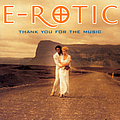 E-Rotic - Thank You for the Music альбом