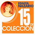 Ednita Nazario - 15 De Coleccion: Ednita Nazario альбом