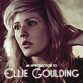Ellie Goulding - An Introduction To Ellie Goulding EP альбом