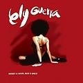 Ely Guerra - Sweet & Sour - Hot & Spicy album