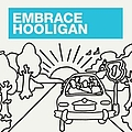 Embrace - Hooligan альбом