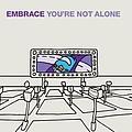 Embrace - You're Not Alone альбом