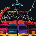 Embrace - Save Me альбом