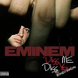 Eminem - Diss Me, Diss You (disc 1) album