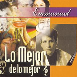 Emmanuel - Lo Mejor de Lo Mejor album