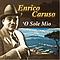 Enrico Caruso - 'O sole mio album