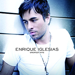 Enrique Iglesias - Greatest Hits album
