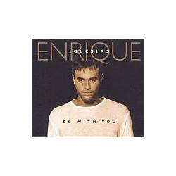 Enrique Iglesias - Be With You альбом