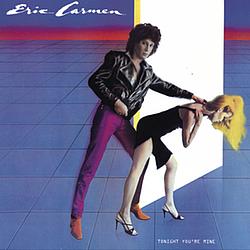 Eric Carmen - Tonight You're Mine album