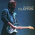 Eric Clapton - The Cream Of Clapton album