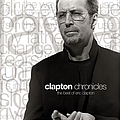 Eric Clapton - Clapton Chronicles альбом
