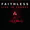 Faithless - Faithless Live In Cannes EP альбом