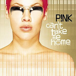 Pink - Can't Take Me Home album