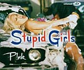 Pink - Stupid Girls альбом