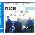 Feeder - Another Yesterday альбом