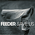 Feeder - Save Us альбом