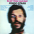 Ringo Starr - Blast From Your Past album