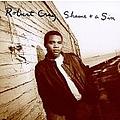 Robert Cray - Shame + A Sin album