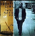 Robert Cray - Sweet Potato Pie album
