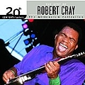 Robert Cray - 20th Century Masters - The Millennium Collection: The Best Of Robert Cray album