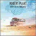 Robert Plant - Sixty Six To Timbuktu (Disc 2) album