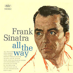Frank Sinatra - All The Way album