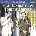 "Frank Sinatra & Tommy Dorsey - Bluebird""s Best album"