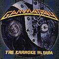Gamma Ray - The Karaoke Album album