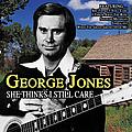George Jones - She Thinks I Still Care album