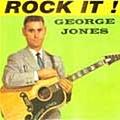 George Jones - Rock It! album
