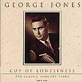 George Jones - Cup of Loneliness: The Classic Mercury Years (disc 2) album